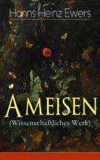 Ameisen (Wissenschaftliches Werk) - Vollständige Ausgabe  (ebook)