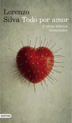 Todo por amor y otros relatos criminales (ebook)