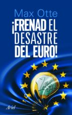 Frenad el desastre del euro (ebook)