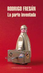 La parte inventada (ebook)