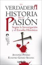 VERDADERA HISTORIA DE LA PASION, LA (ebook)