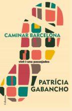 Caminar Barcelona (ebook)