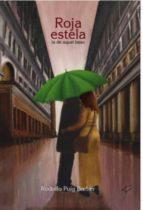 ROJA ESTELA LA DE AQUEL BESO (ebook)