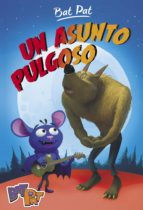 Un asunto pulgoso (Bat Pat 3) (ebook)