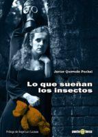 Lo que sueñan los insectos (ebook)