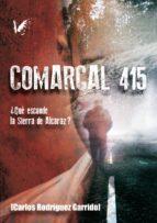 COMARCAL 415
