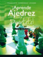 ¡APRENDE AJEDREZ Y DIVIÉRTETE! (ebook)