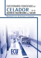 Cuestionario comentado del Celador de la Agencia Valenciana de Salud (ebook)