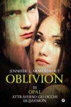 Oblivion III. Opal attraverso gli occhi di Daemon (ebook)