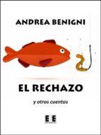 El rechazo y otros cuentos (ebook)