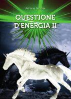 Questione D'Energia II (ebook)