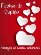 FLECHAS DE CUPIDO (ebook)