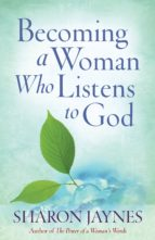 Becoming a Woman Who Listens to God (ebook)