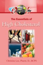 Optimal Life: The Essentials of High Cholesterol (ebook)