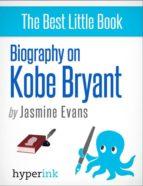 Kobe Bryant: A Biography (ebook)