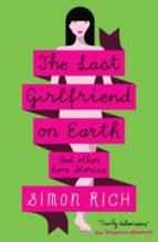 The Last Girlfriend on Earth (ebook)