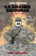 La grande zigouille - Quatre soldat français - T3 (ebook)