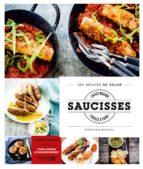 Saucisses faites maison et faciles à faire - Les délices de Solar (ebook)