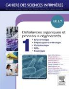 Défaillances organiques et processus dégénératifs - Volume 1 (ebook)
