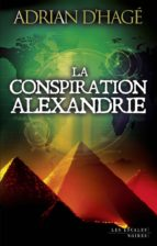 La conspiration Alexandrie (ebook)