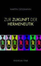 Zur Zukunft der Hermeneutik (ebook)