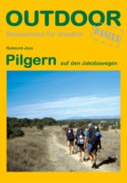 Pilgern auf den Jakobswegen (ebook)