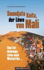Soundjata Kéita, der Löwe von Mali