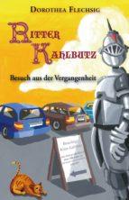 Ritter Kahlbutz - Besuch aus der Vergangenheit (ebook)