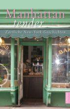 Manhattan tender (ebook)