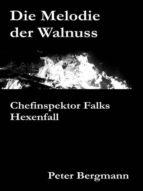 Die Melodie der Walnuss (ebook)