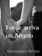 Forse arriva un Angelo (ebook)