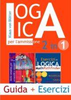 Logica 2 in 1 per l'ammissione (ebook)