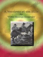 A Vendetta of the Hills (ebook)