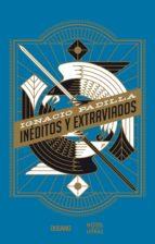 Inéditos y extraviados (ebook)