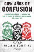 Cien años de confusión (ebook)