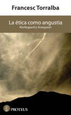 La ética como angustia (ebook)