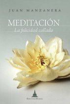 Meditación, la felicidad callada (ebook)