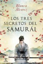 Los tres secretos del samurai (ebook)