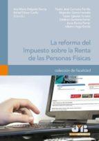 LA REFORMA DEL IMPUESTO SOBRE LA RENTA DE LAS PERSONAS FÍSICAS (ebook)