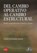Del cambio operativo al cambio estructural (ebook)