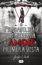 La probabilidad estadística del amor a primera vista (ebook)