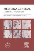 Medicina general. Diagnóstico en oncología + acceso web (ebook)