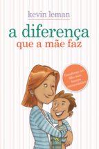 A diferença que a mãe faz (ebook)