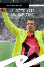 Le sette vite del capitano (ebook)