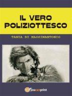 Il vero poliziottesco (ebook)