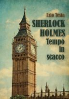 Sherlock Holmes, tempo in scacco (ebook)