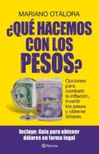 ¿Qué hacemos con los pesos? (ebook)