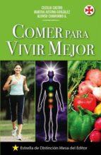 Comer para vivir mejor (ebook)