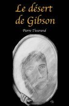 Le désert de Gibson (ebook)