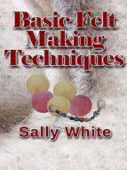 Basic Felt Making Techniques (ebook)